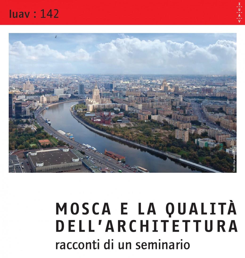 Mosca e la qualità dell'architettura